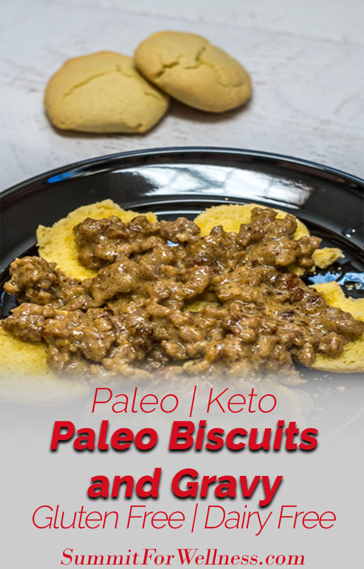 Gluten Free Paleo Biscuits and Gravy