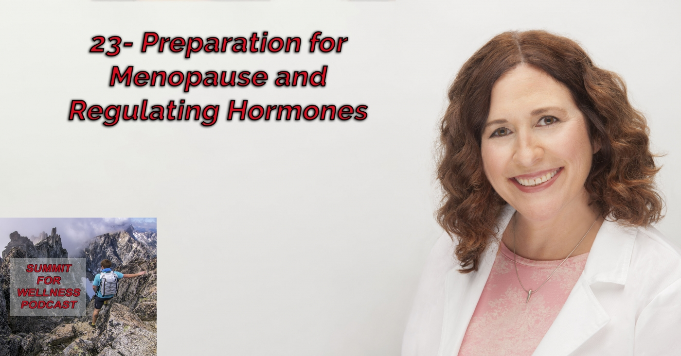 23- Preparation for Menopause and Regulating Hormones