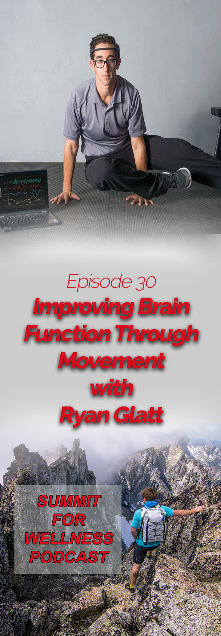 Ryan Glatt discusses how he incorporates movement and exercise to improve overall brain function
