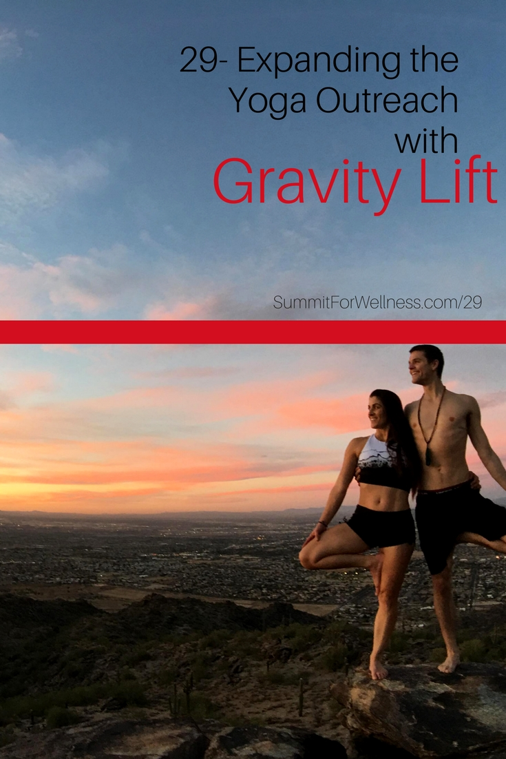 Jordan and Antonella of Gravity Lift discuss ways they are expanding their yoga practices to bring communities together and connect with one another.