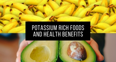 Potassium Rich Foods and Potassium Benefits
