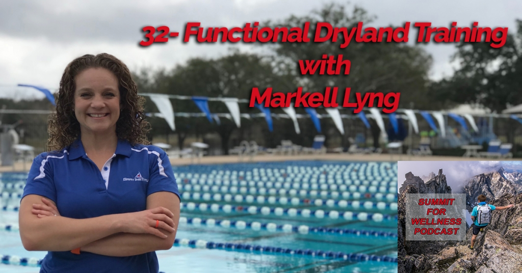 32- Functional Dryland Training for Swimmers with Markell Lyng