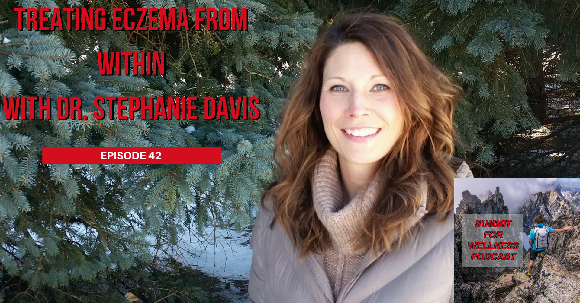 42- Treating Eczema From Within with Stephanie Davis