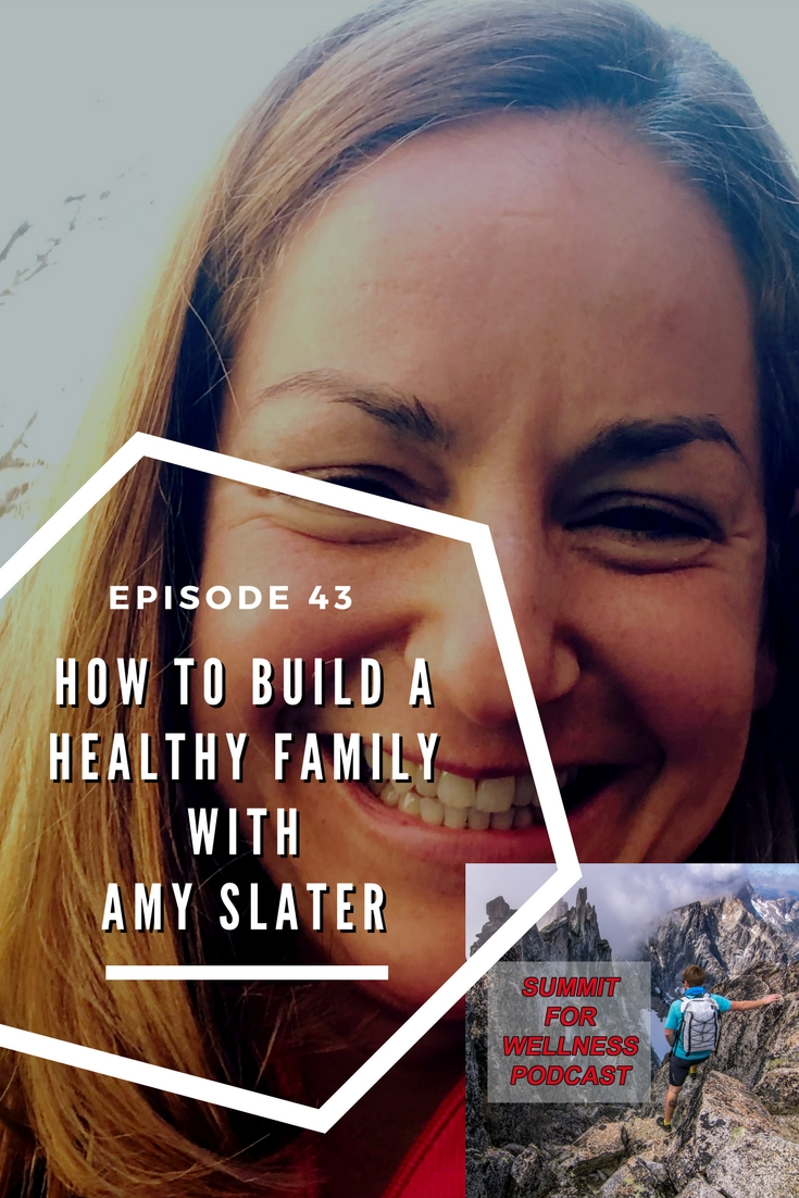 Join Amy Slater as she discusses ways she has built a healthy family and how she gets her kids to eat healthy foods