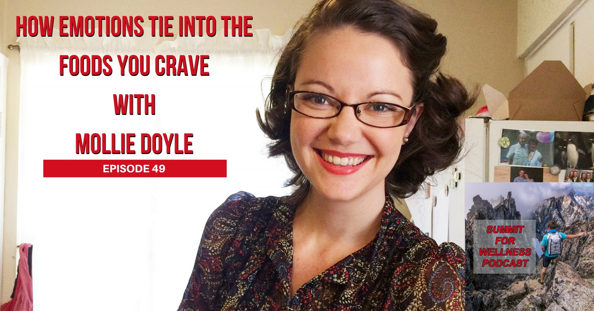 49- How Emotions Tie into the Foods You Crave with Mollie Doyle