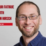 Evan Hirsch Helps you to fix your chronic fatigue