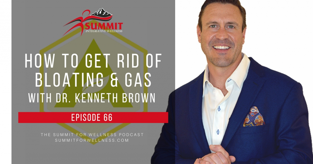 66- How to Get Rid of Bloating and Gas with Ken Brown