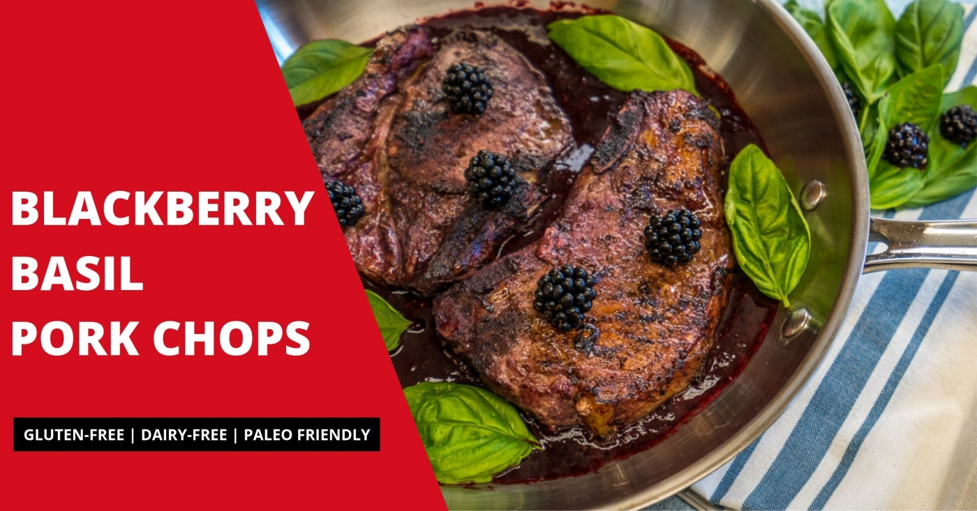 Blackberry Basil Pork Chops