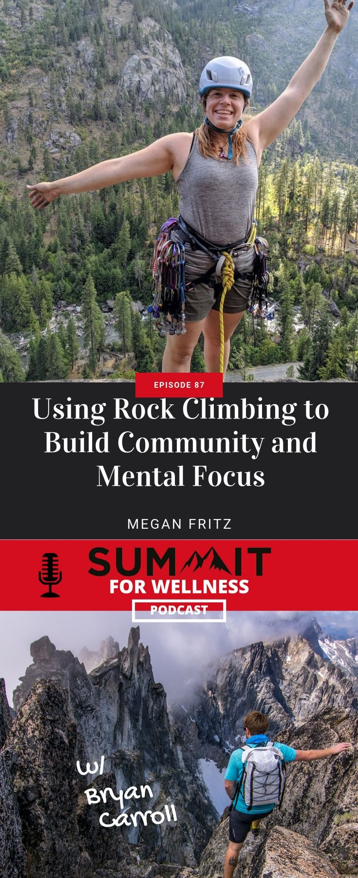 Megan Fritz of Never Stop Moving teaches us how rock climbing can be used to build community and mental focus