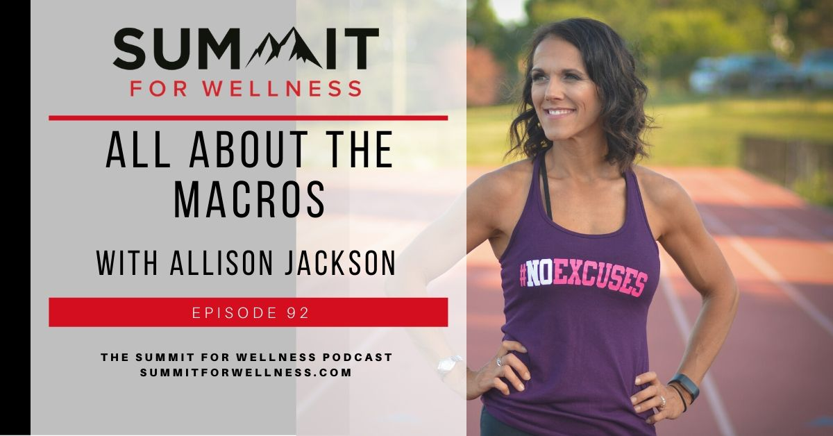 92- All About The Macros with Allison Jackson