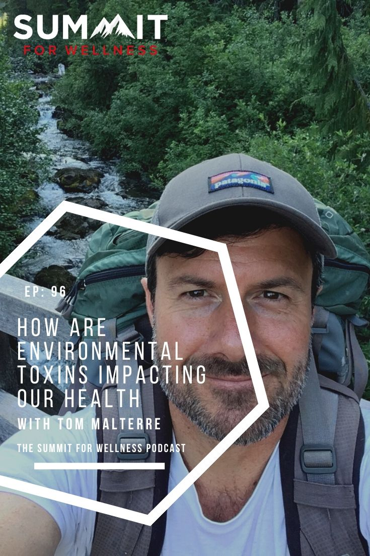 Tom Malterre teaches us how environmental toxins are restricting our vitality and impacting our health