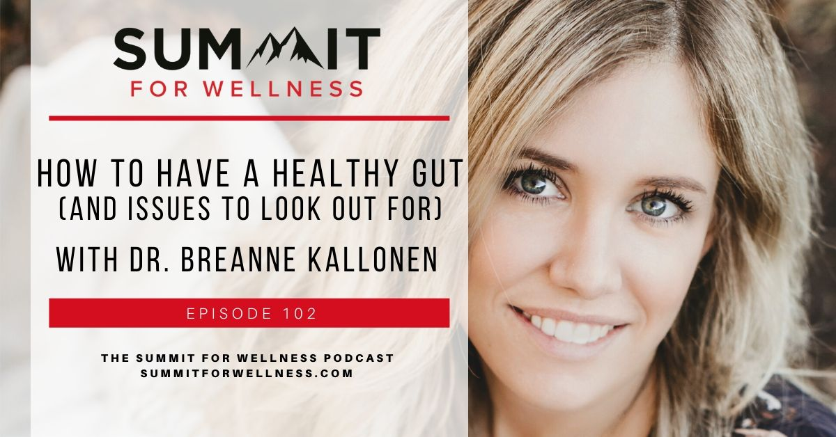 Breanne Kallonen teaches how to improve digestive health