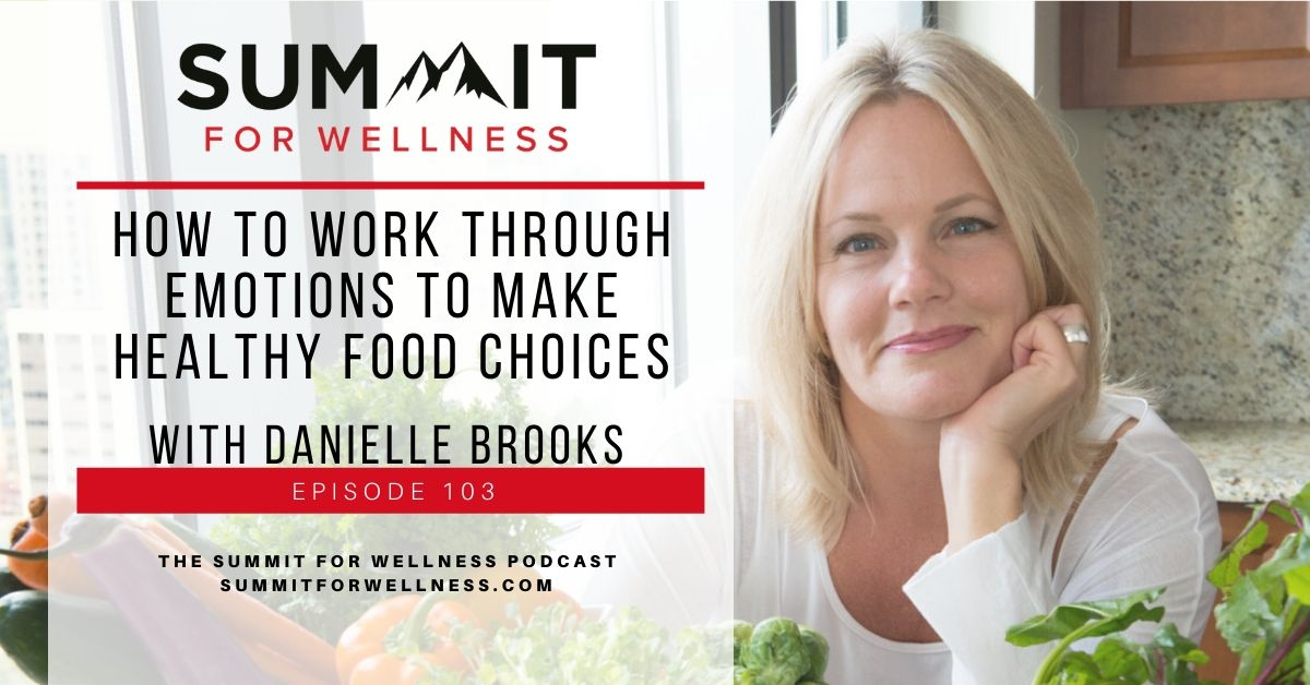 Danielle Brooks gives us some strategies to make healthy food choices when our emotions want us to eat differently.