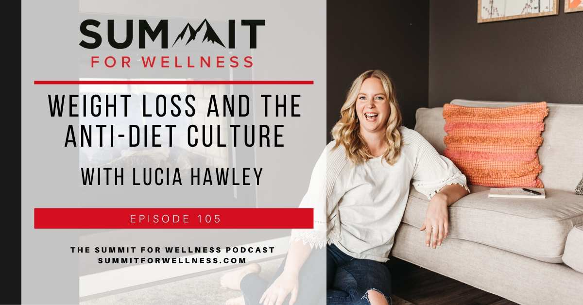 Lucia Hawley explains what the anti-diet is and how to use it for weight loss