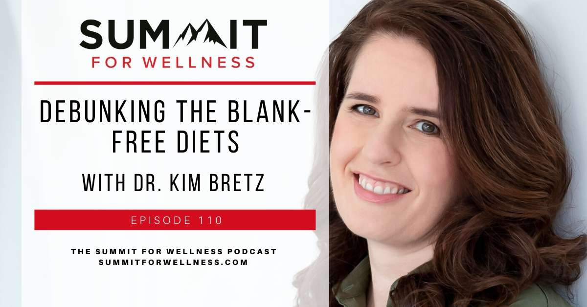 Dr. Kim Bretz helps us understand how to be healthier on different blank free diets