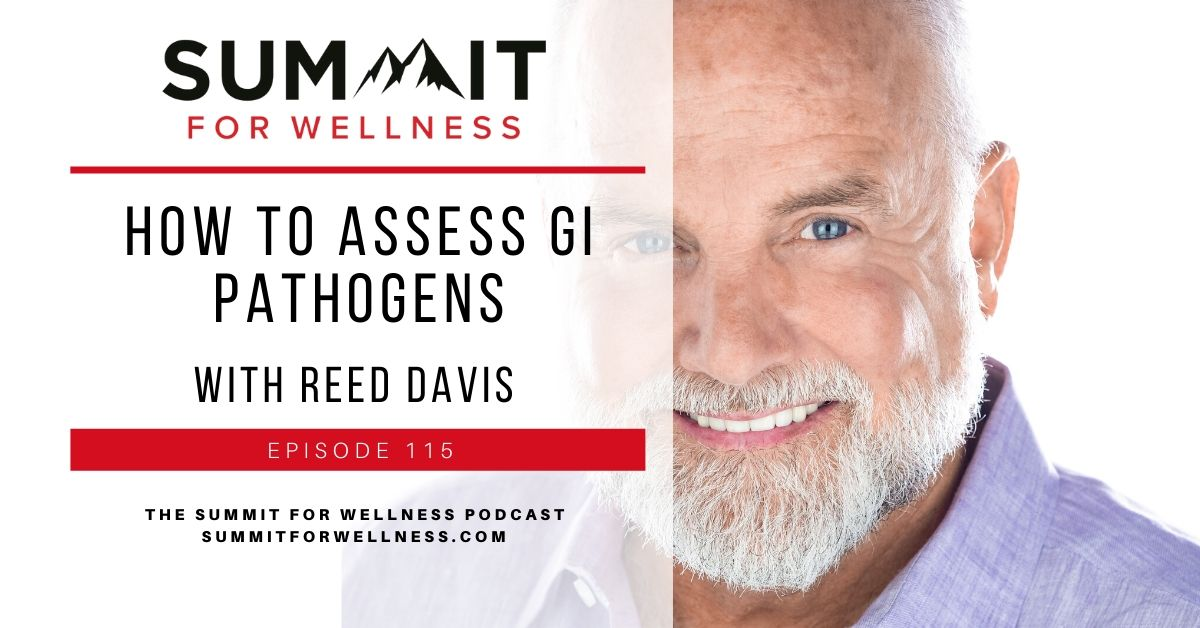 115- How to Assess GI Pathogens with Reed Davis