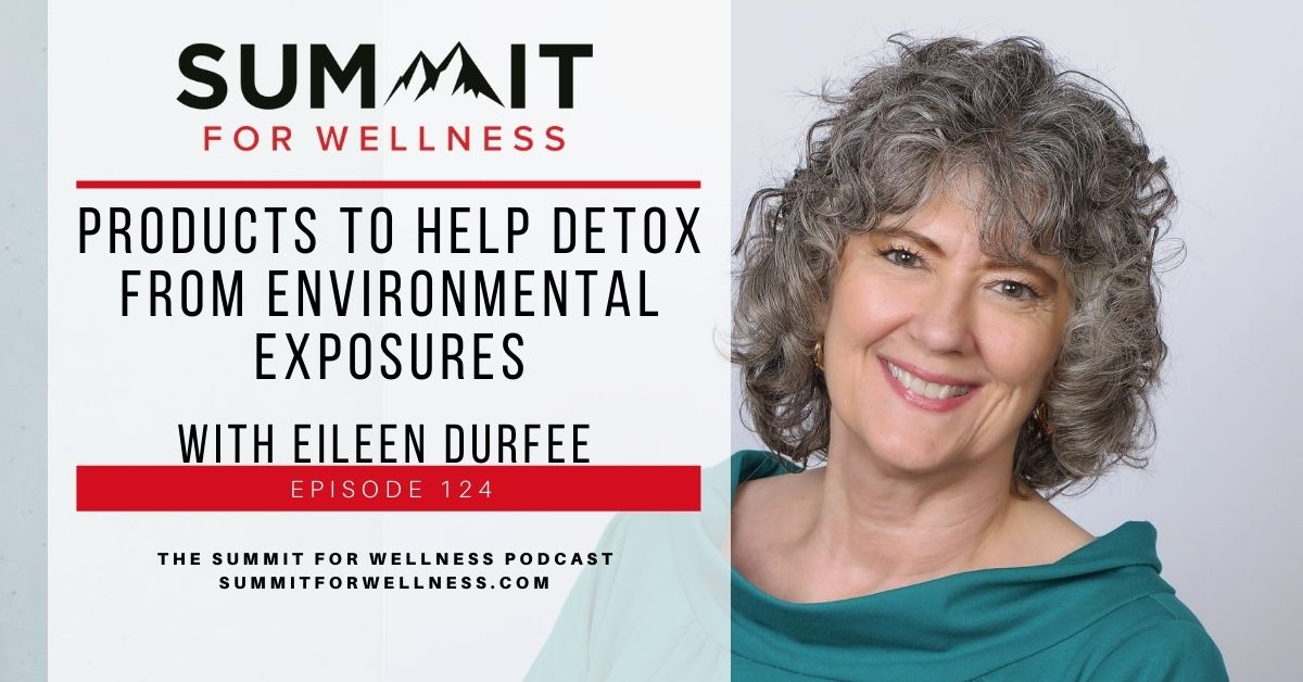 Eileen Durfee shares how to remove environmental toxins from the body