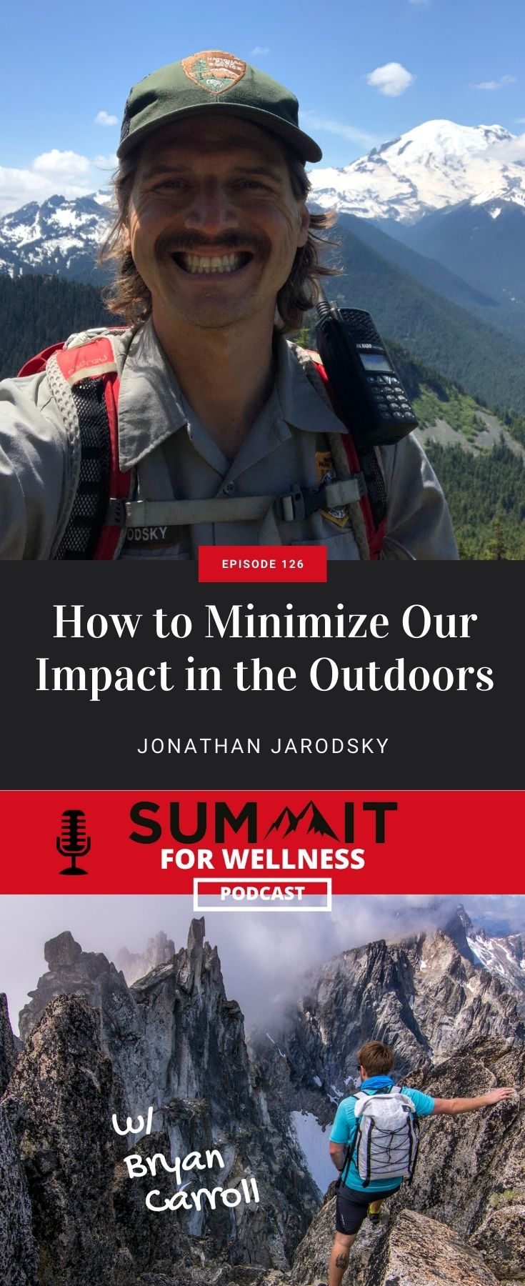 Learn from Jonathan Jarodsky different ways to minimize human impact on the outdoors