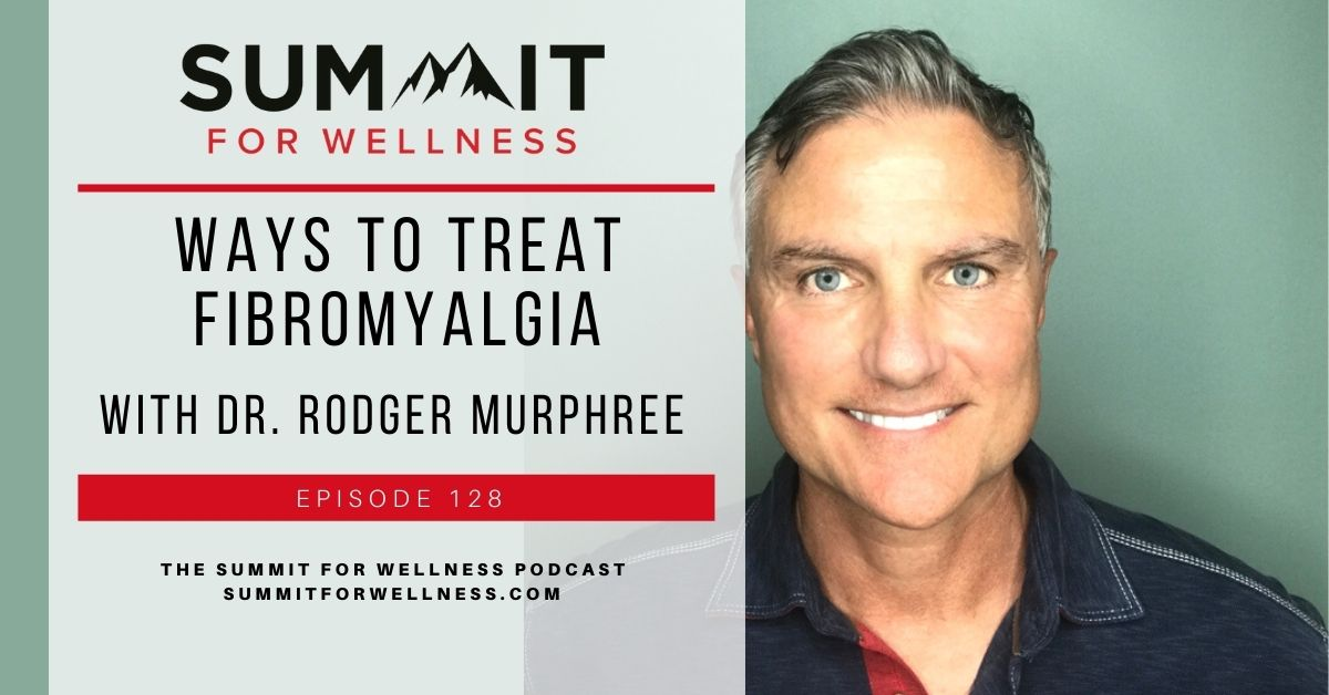 Dr. Rodger Murphree teaches how to reduce fibromyalgia symptoms