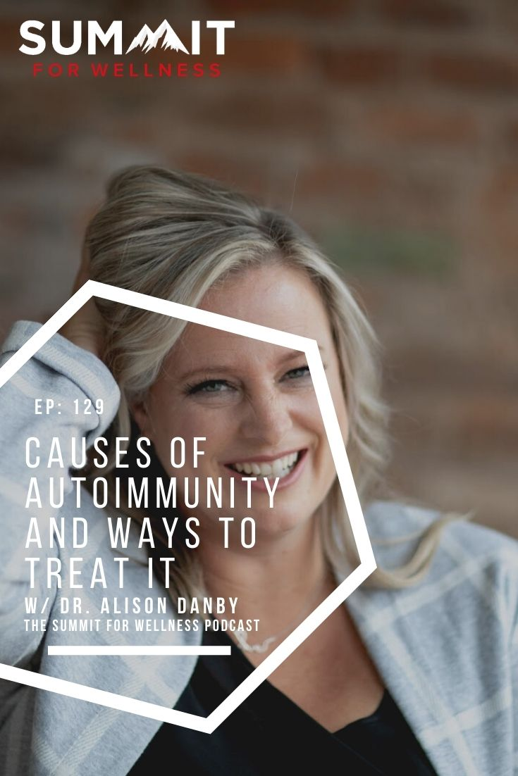 Learn from Dr. Alison Danby on how to treat autoimmune conditions