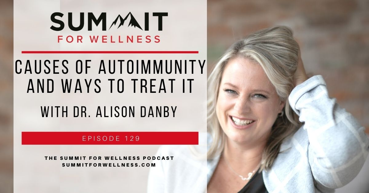 Dr. Alison Danby specializes in autoimmune conditions and knows how to treat it well