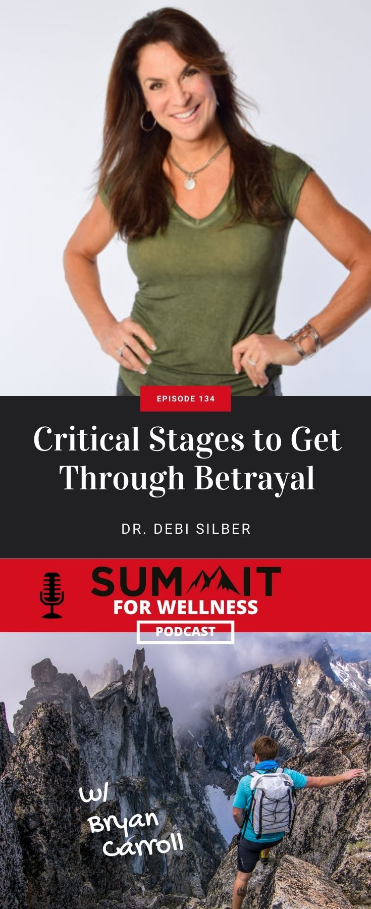 Learn how to move beyond betrayal with Dr. Debi Silber