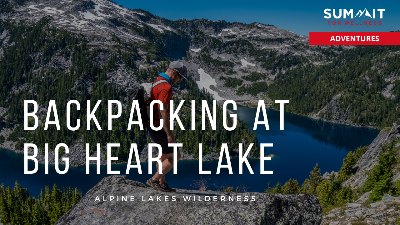 Go for a weekend backpacking trip to Big Heart Lake along the Foss River Road