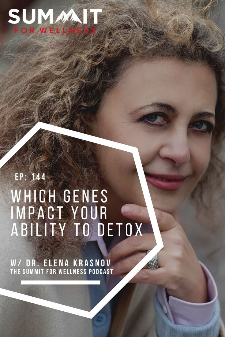 Dr. Elena Krasnov Teaches about genes and detox