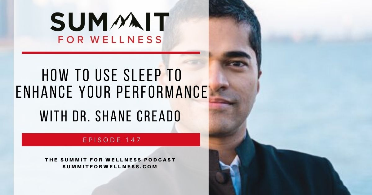 Dr. Shane Creado shares ways to enhance our sleep to perform at our best.