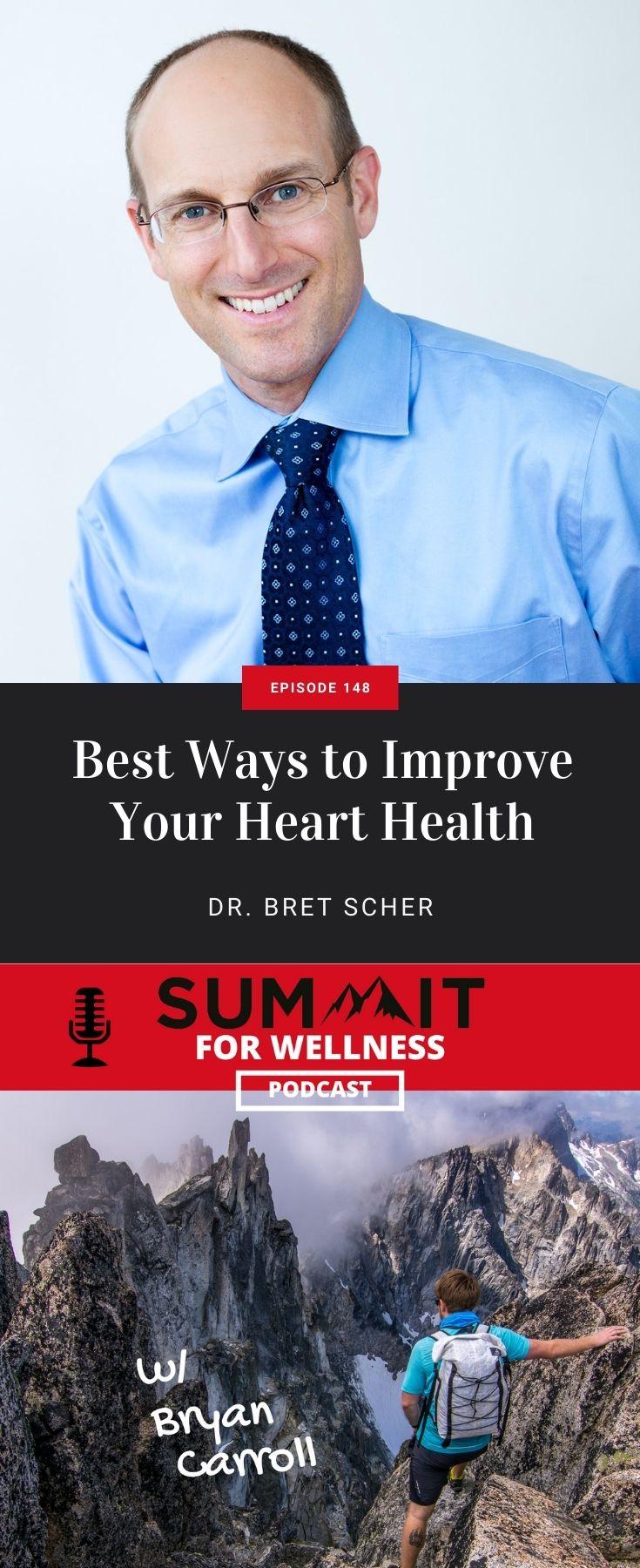 Dr. Bret Scher shares ways to improve heart health