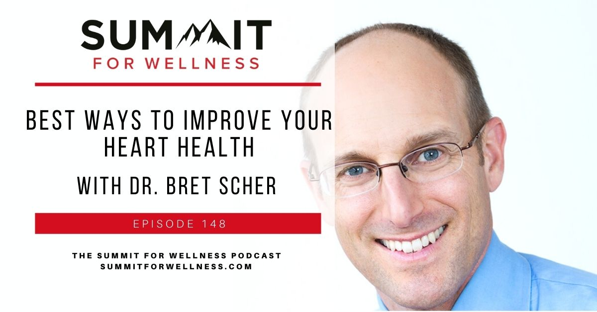 Learn from Dr. Bret Scher the best ways to prevent heart health issues