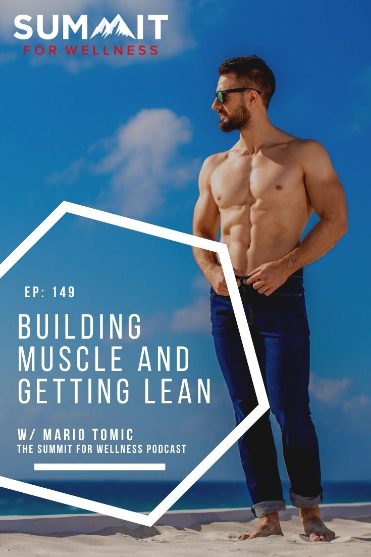 Mario Tomic teaches how to build lean muscle