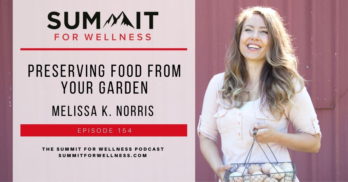 Learn how to preserve food for long term storage with Melissa K. Norris